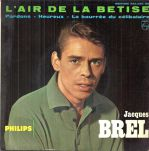45 Tours - Jacques Brel